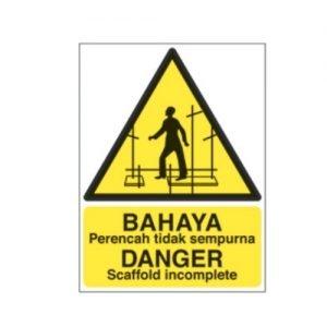 Danger Scaffold Incomplete